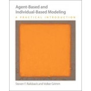Agent-Based and Individual-Based Modeling by Steven F. Railsback