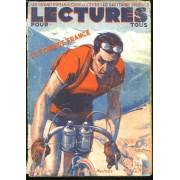 Lectures Pour Tous N°6, Juillet 1938. Le Tour De France. Un Grand Roman De Cape Et D'épée: Le Capitaine Phoebus.