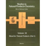 Studies in Natural Products Chemistry: Bioactive Natural Products Part I by Atta-Ur- Rahman