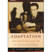 Adaptation: Studying Film and Literature by John Desmond