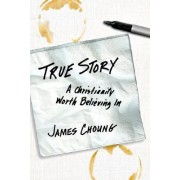 True Story by James Choung