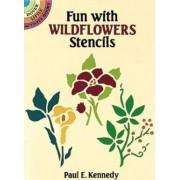 Fun with Wild Flowers Stencils by Paul E. Kennedy