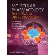 Molecular Pharmacology - From DNA to Drug Discovery by John Dickenson