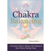 Chakra Balancing by Davina Desilver