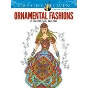 Creative Haven Ornamental Fashions Coloring Book by Ming-Ju Sun