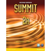Summit 2A Split: Student Book with ActiveBook and Workbook by Joan M. Saslow