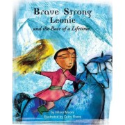 Brave, Strong Leonie and the Race of a Lifetime by Hilary Moore