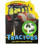 Tractors And Other Things That Go Coloring Book With Over 100 Color Stickers!