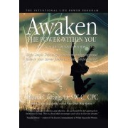 Awaken the Power Within You by Getting Out of Your Own Way by Mari G Craig