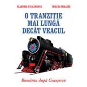 O tranziţie mai lungă decât veacul. România după Ceauşescu. curtea veche