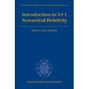 Introduction to 3+1 Numerical Relativity by Miguel Alcubierre