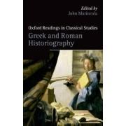 Greek and Roman Historiography by Leon Golden Professor of Classics John Marincola