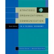 Strategic Organizational Communication by Charles Conrad