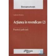 Actiunea in revendicare. Practica judiciara ed. 2 - Gabriela Florescu Dana Calinescu