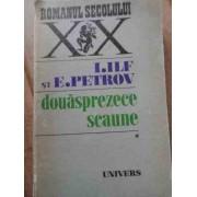 Douasprezece Scaune - I. Ilf E. Petrov