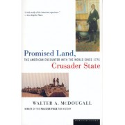 Promised Land, Crusader State by Walter A. McDougall