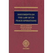 Documents on the Law of UN Peace Operations by Bruce Oswald
