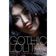 Gothic Lolita by Dakota Lane