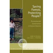 Saving Forests, Protecting People? by John Schelhas