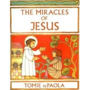 The Miracles of Jesus by Tomie DePaola