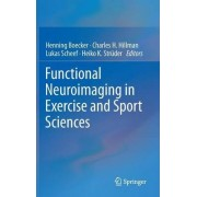 Functional Neuroimaging in Exercise and Sport Sciences by Henning Boecker