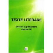 Texte literare. Lecturi suplimentare clasele I-II