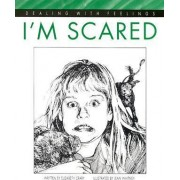 I'm Scared by Elizabeth Crary