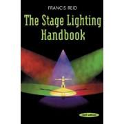 The Stage Lighting Handbook by Francis Reid