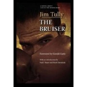 The Bruiser by Jim Tully