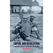 Empire and Revolution by Dave Sherry