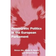 Democratic Politics in the European Parliament by Simon Hix