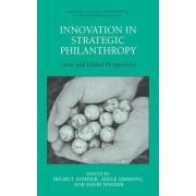 Innovation in Strategic Philanthropy by Helmut K. Anheier