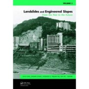 Landslides and Engineered Slopes. From the Past to the Future by Zu-yu Chen