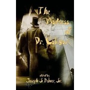 The Madness of Dr. Caligari by Joseph S Pulver