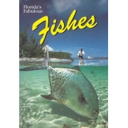 Florida's Fabulous Fishes by Gary Cochran