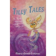 Tilly Tales by Venetia George-Lafazanis