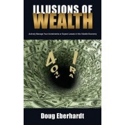 Illusions of Wealth: Actively Manage Your Investments or Expect Losses in This Volatile Economy
