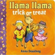 Llama Llama Trick or Treat by Anna Dewdney