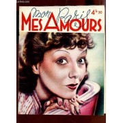 Mon Paris, Mes Amours / N°20 - Juillet-Aout 1937 / Photos Prises Sur Le Vif - Films Galants - Audacious Books And Photos - Pourelle Et Moi Livres D'amour.
