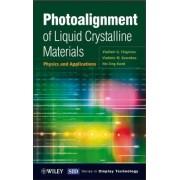 Photoalignment of Liquid Crystalline Materials by Vladimir G. Chigrinov