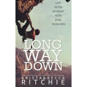 Long Way Down by Krista Ritchie
