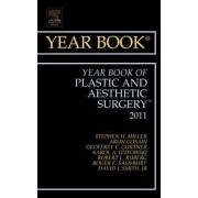 Year Book of Plastic and Aesthetic Surgery 2011 by Stephen H. Miller