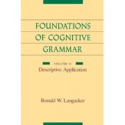 Foundations of Cognitive Grammar by Ronald W. Langacker