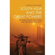 South Asia and the Great Powers by Sten Rynning