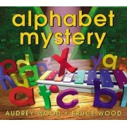 Alphabet Mystery by Audrey Wood