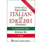 Zanichelli Super-Mini Italian and English Dictionary by National Textbook Company