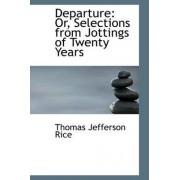 Departure by Thomas Jefferson Rice