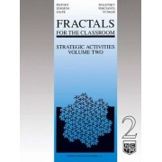 Fractals for the Classroom, Strategic Activities: v. 2 by Heinz-Otto Peitgen
