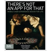 There's Not an App for That by Simon Robinson