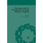 Marriage and Its Dissolution in Early Modern England, Volume 2